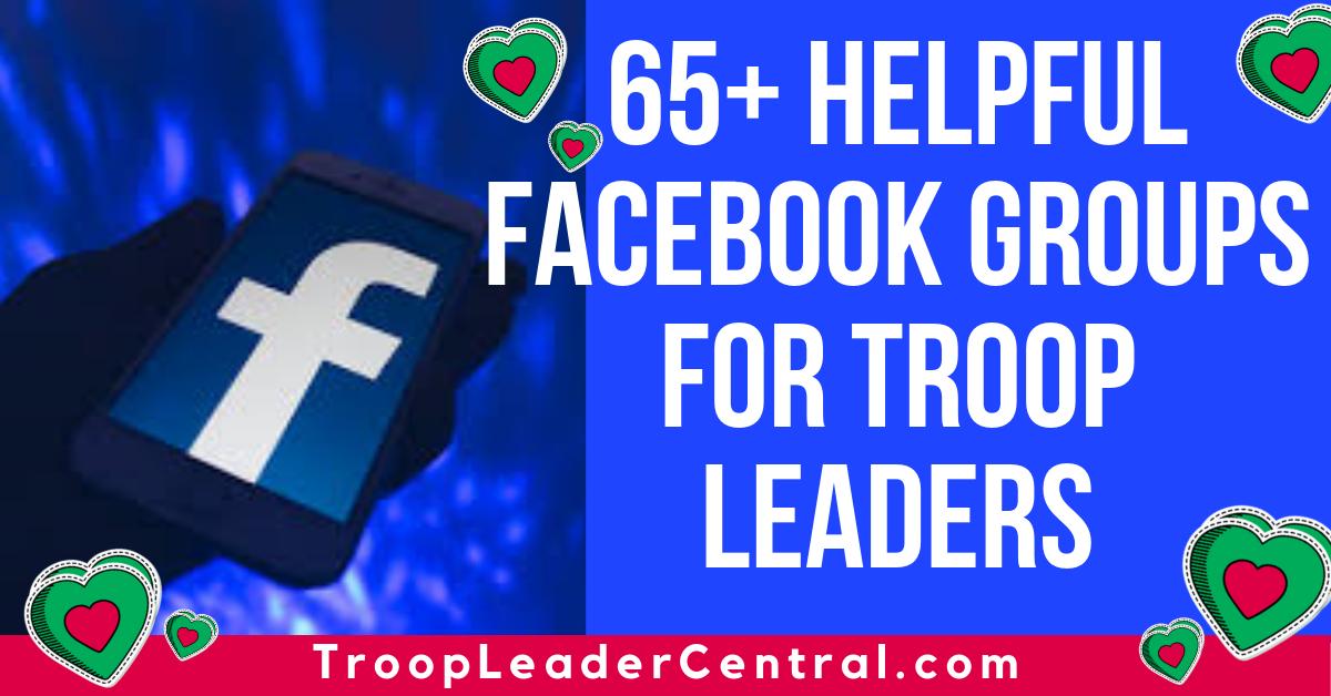Helpful Facebook Groups for Girl Scout Troop Leaders