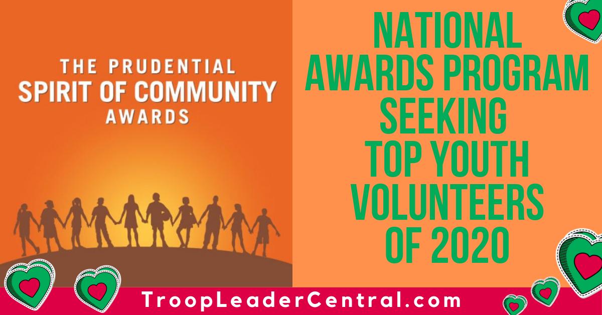 National Awards Program Seeking Top Youth Volunteers of 2020